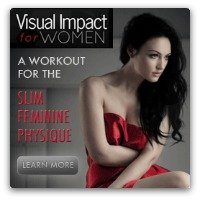 Visual Impact for Women -for the female physique